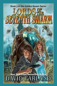 lords of the seventh swarm by david farland