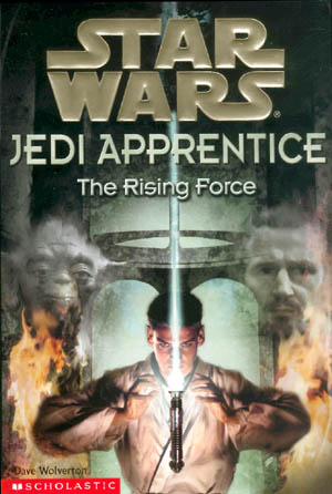 star wars jedi apprentice the rising force by david farland