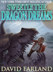 sweetly the dragon dreams by david farland