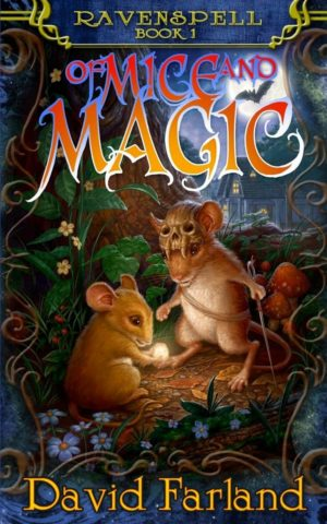 of Mice and Magic (RavenSpell Series)